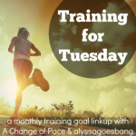 training for Tuesday