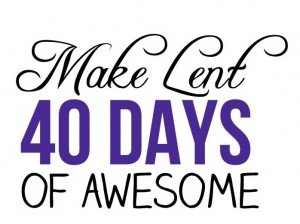 make-lent-awesome-300x224
